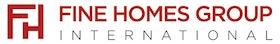 Fine Homes Group International